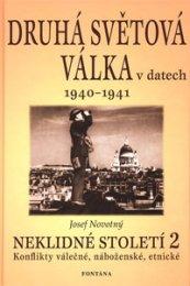 Druhá světová válka v datech 1940-1941 - Neklidné století 2