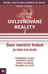Ovlivňování reality 2 - Šum ranních hvězd