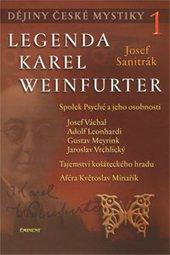 Dějiny české mystiky 1 - Legenda Karel Weinfurterm
