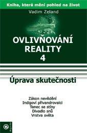Ovlivňování reality 4 - Úprava skutečnosti