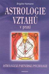 Astrologie vztahů v praxi