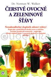 *Čerstvé ovocné a zeleninové šťávy