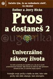 Pros a dostaneš 2 - Univerzálne zákony života