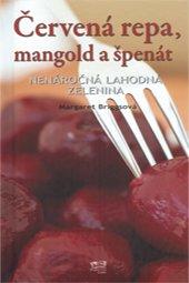 Červená repa, mangold a špenát