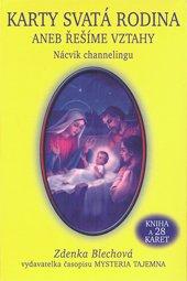 Karty - Svatá rodina aneb Řešíme vztahy
