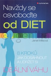 Navždy se osvoboďte od diet