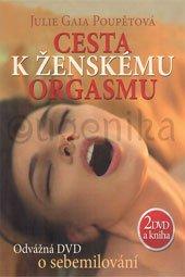DVD - Cesta k ženskému orgasmu