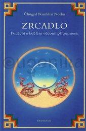 Zrcadlo. Poučení o bdělém vědomí přítomnosti