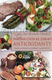 Snadná cesta ke zdraví: Antioxidanty