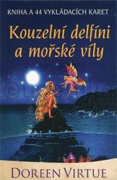 Kouzelní delfíni a mořské víly (kniha + karty), 2. vydání