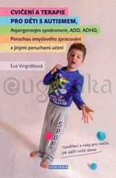 Cvičení a terapie pro děti s autismem,