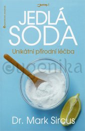 Jedlá soda – unikátní přírodní léčba