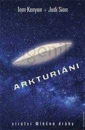 *Arkturiáni - strážci Mléčné dráhy + CD