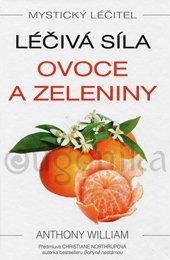 Léčivá síla ovoce a zeleniny