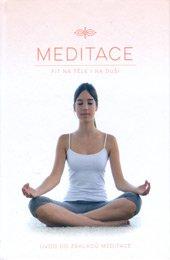 Meditace: Fit na těle i na duši