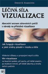 Léčivá síla vizualizace
